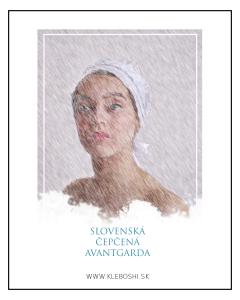 Slovenská čepčená avantgarda - The bonnet avantgarde - Sofia Kleban No.3